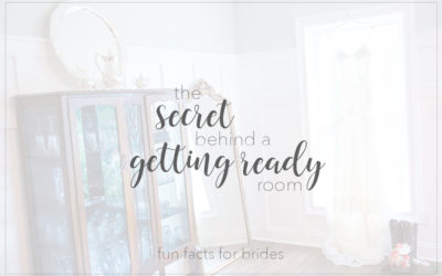 The Secret Behind a Getting Ready Room Fun Facts for Brides